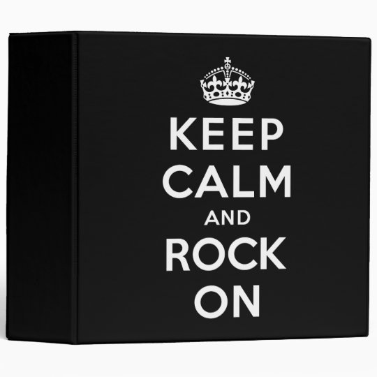 Keep Calm And Rock On 3 Ring Binder