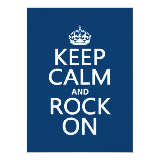 Keep Calm and Rock On (any background color) 5.5x7.5 Paper Invitation Card