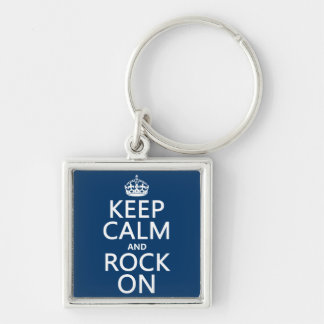 Keep Calm and Rock On (any background color) Keychain