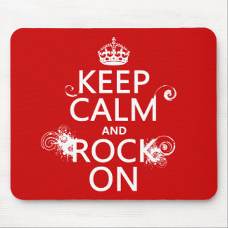 Keep Calm and Rock On (any background color) Mousepad