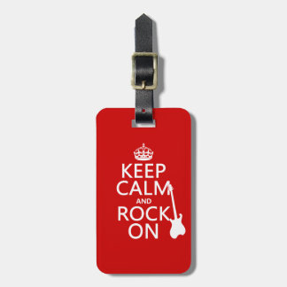 Keep Calm and Rock On (guitar)(any color) Bag Tag