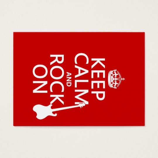 Keep Calm and Rock On (guitar)(any color) Business Card