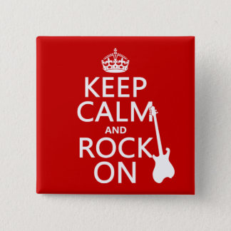 Keep Calm and Rock On (guitar)(any color) Pinback Button