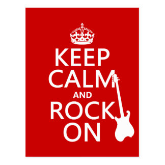 Keep Calm and Rock On (guitar)(any color) Postcard