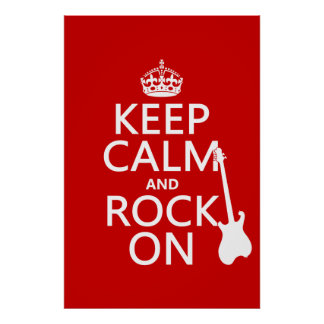 Keep Calm and Rock On (guitar)(any color) Poster