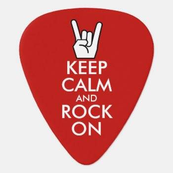 Keep Calm And Rock On Guitar Pick by Ricaso_Designs at Zazzle