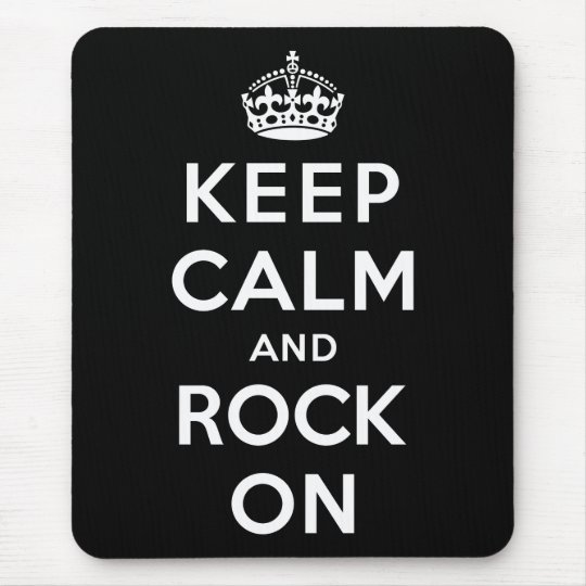 Keep Calm and Rock On Mouse Pad