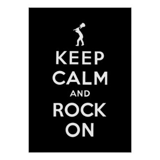 Keep calm and rock on poster