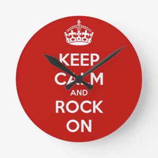 Keep Calm and Rock On Round Clock