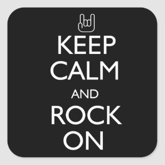 Keep Calm and Rock On Square Sticker