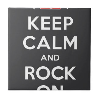 Keep Calm And Rock On Tile