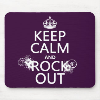 Keep Calm and Rock Out (any background color) Mouse Pads