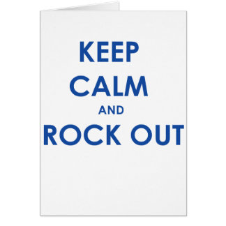 Keep calm and rock out card