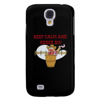 Keep Calm And Rodeo On 2 Galaxy S4 Covers