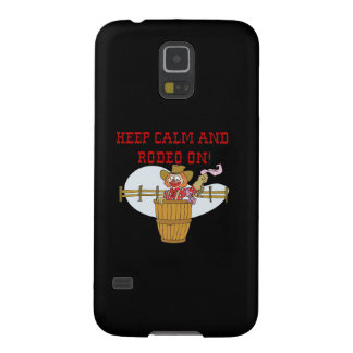 Keep Calm And Rodeo On 2 Galaxy S5 Case