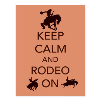 Keep Calm and Rodeo On cowboy cowgirl gift Postcard