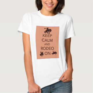 Keep Calm and Rodeo On cowboy cowgirl gift T-Shirt