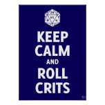 Keep Calm And Roll Crits Poster (d20, blue)