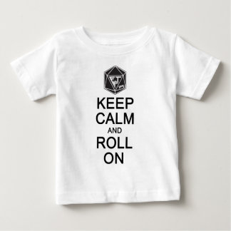 Keep Calm and Roll On Fyxt Light Apparel Baby T-Shirt