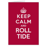 Keep Calm And Roll Tide Card