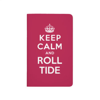 Keep Calm And Roll Tide Journal