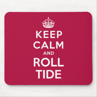 Keep Calm And Roll Tide Mouse Pad