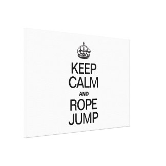 KEEP CALM AND ROPE JUMP CANVAS PRINT