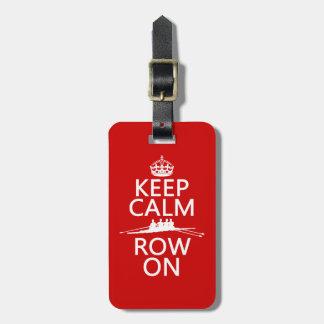 Keep Calm and Row On (choose any color) Bag Tags
