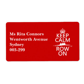 Keep Calm and Row On (choose any color) Shipping Label