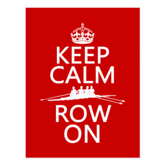 Keep Calm and Row On (choose any color) Postcard
