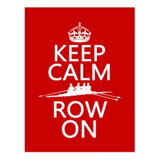 Keep Calm and Row On (choose any color) Postcard