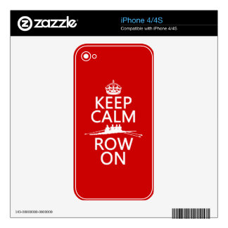 Keep Calm and Row On (choose any color) Skin For iPhone 4