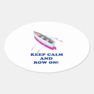 Keep Calm And Row On Oval Sticker