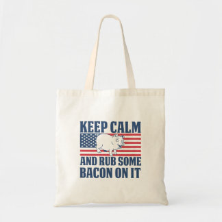 Keep calm and rub some bacon on it tote bag