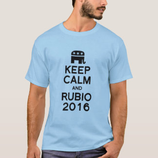 KEEP CALM AND RUBIO 2016 T-Shirt