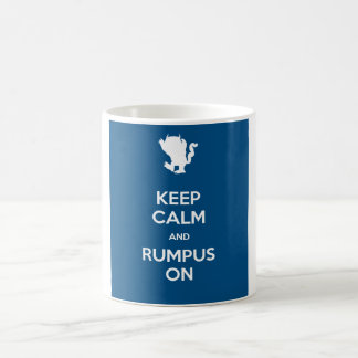 Keep Calm And Rumpus On Coffee Mug