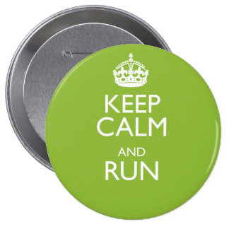 KEEP CALM AND RUN BUTTONS