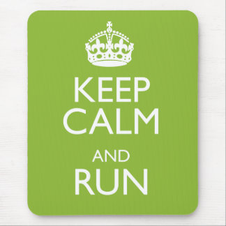 KEEP CALM AND RUN MOUSE PAD