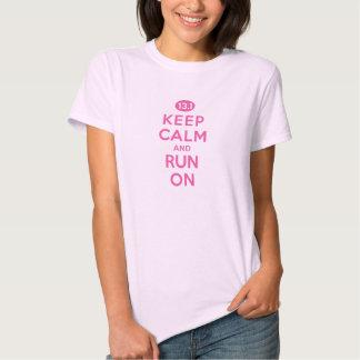 Keep Calm and Run On 13.1 Pink Tee Shirts