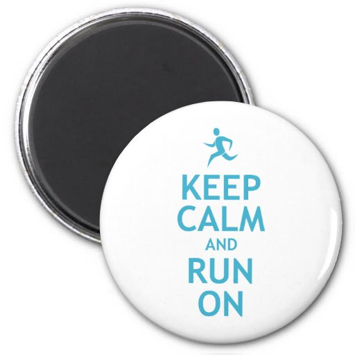 Keep Calm and Run On (blue) Magnet