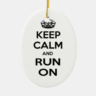 Keep Calm and Run On Ceramic Ornament