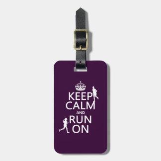 Keep Calm and Run On (customizable colors) Bag Tag