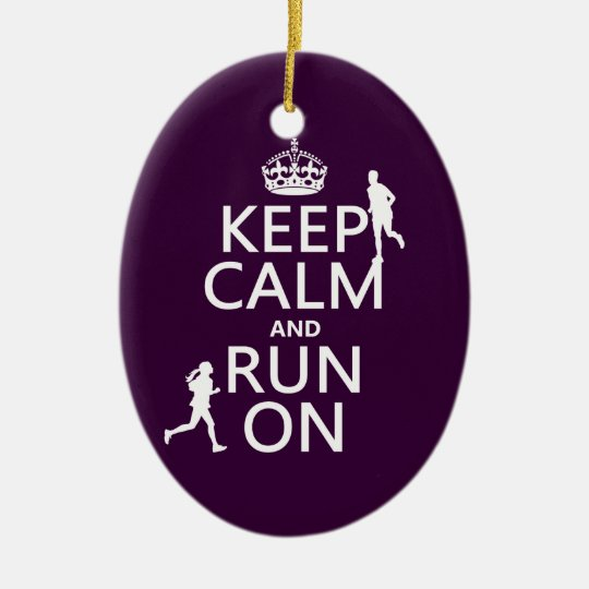 Keep Calm and Run On (customizable colors) Ceramic Ornament