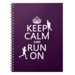 Keep Calm and Run On (customizable colors) Spiral Note Books