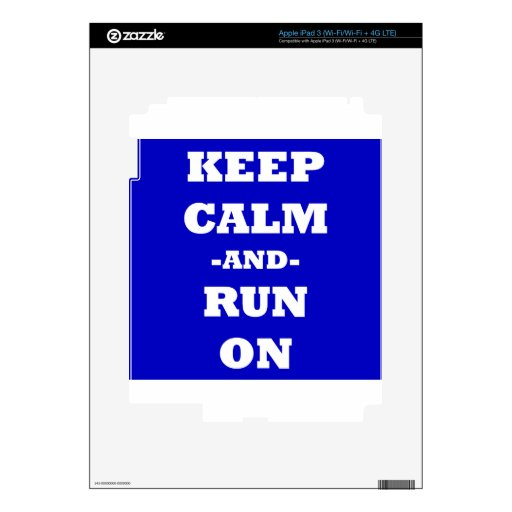Keep Calm And Run On iPad 3 Decal