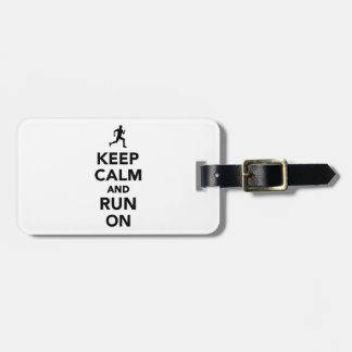 Keep calm and run on tags for luggage