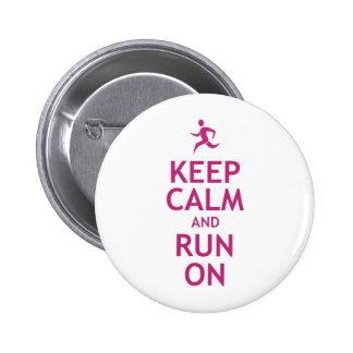 Keep Calm and Run On Pinback Button