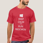 """Keep Calm and Run ProcMon T-Shirt<br><div class=""""desc"""">Are you an IT Pro who needs to troubleshoot an issue with one of your systems? David Solomon coined a phrase: """"When in doubt,  run Process Monitor!"""" Show your love for ProcMon with this epic t-shirt!</div>"""