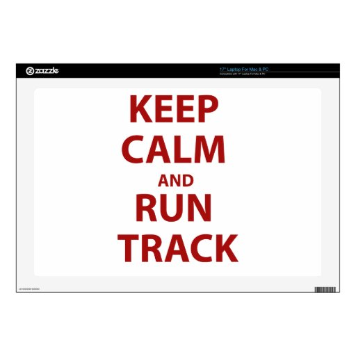 """Keep Calm and Run Track 17"""" Laptop Skins"""
