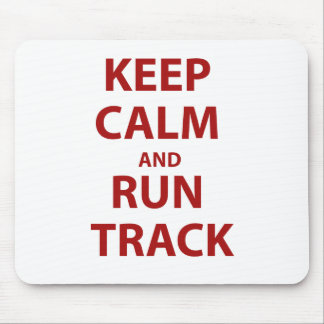 Keep Calm and Run Track Mouse Pad